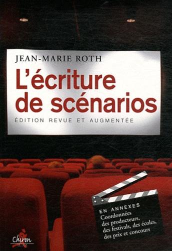 Jean-Marie Roth - L'écriture des scénarios.
