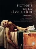 Jean-Marie Roulin et Corinne Saminadayar-Perrin - Fictions de la Révolution (1789-1912).