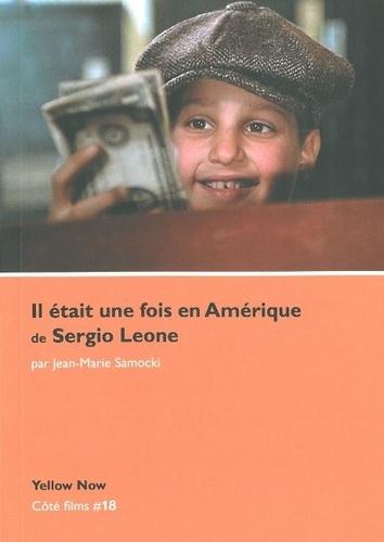 Jean-Marie Samocki - Il était une fois en Amérique de Sergio Leone.