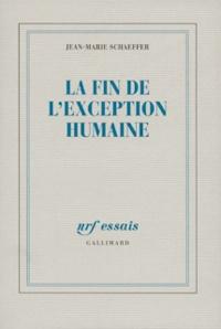 Jean-Marie Schaeffer - La fin de l'exception humaine.