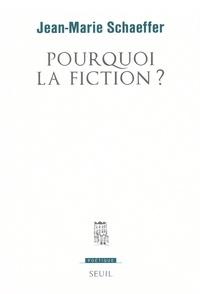 Jean-Marie Schaeffer - Pourquoi la fiction ?.