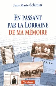 En passant par la Lorraine de ma mémoire - Souvenirs dune histoire familiale.pdf