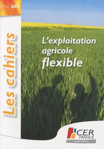 Jean-Marie Séronie - L'exploitation agricole flexible.