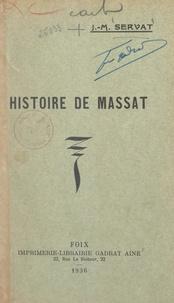 Jean-Marie Servat - Histoire de Massat.
