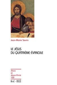 Jean-Marie Sevrin - Le Jésus du quatrième évangile - JJC 100.