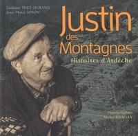 Jean-Marie Simon et Guilaine They-Durand - Justin des montagnes - Histoires d'Ardèche.
