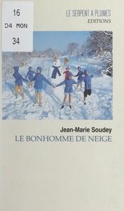 Jean-Marie Soudey - Le bonhomme de neige.