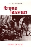 Jean-Marie Sourgens - Nocturnes fantastiques.