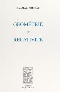 Jean-Marie Souriau - Géométrie et relativité.