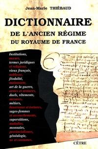 Cjtaboo.be Dictionnaire de l'Ancien Régime du royaume de France Image