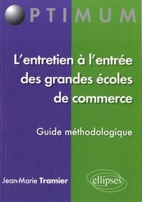 Deedr.fr L'entretien à l'entrée des grandes écoles de commerce :