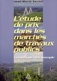 Létude de prix dans les marchés de travaux publics - La méthode - un exemple.pdf