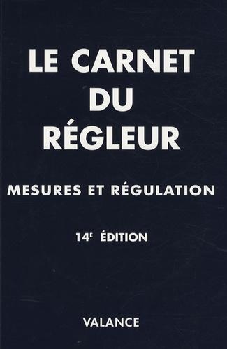 Jean-Marie Valance - Le carnet du régleur - Mesures - régulation. 1 Cédérom