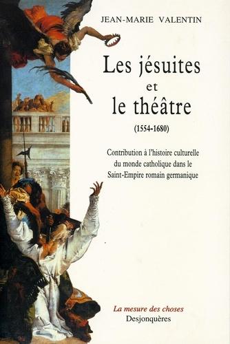 Les Jésuites et le théâtre, 1554-1680. Contribution à l'histoire culturelle du monde catholique dans le Saint-Empire romain germanique