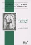Jean-Marie Van Cangh - L'ecclésiologie eucharistique.