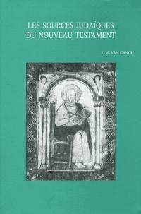 Jean-Marie Van Cangh - Les sources judaïques du Nouveau Testament.