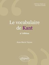 Jean-Marie Vaysse - Le vocabulaire de Kant.