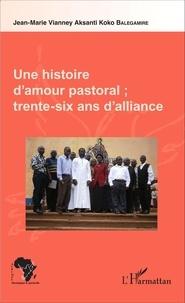 Une histoire damour pastoral - Trente-six ans dalliance.pdf