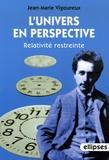 Jean-Marie Vigoureux - L'univers en perspective - Relativité restreinte.