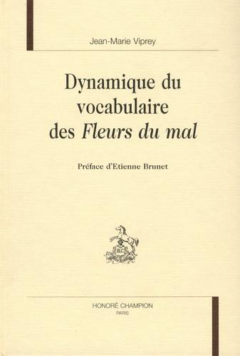 Dynamique du vocabulaire des Fleurs du mal