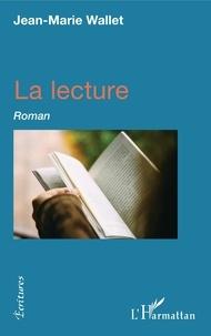 Jean-Marie Wallet - La lecture.
