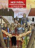 Jean-Marie Woehrel et  Eriamel - Moi Svein, compagnon d'Hasting Tome 5 : L'aigle de sang.