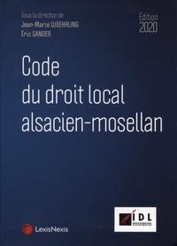 Jean-Marie Woehrling et Eric Sander - Code du droit local Alsacien-Mosellan.