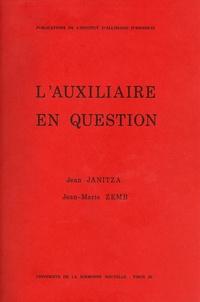 Jean-Marie Zemb et Jean Janitza - L'Auxiliaire en question.