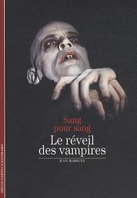 Jean Marigny - Sang pour sang - Le réveil des vampires.