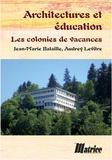 Jean-Maris Bataille et Audrey Levritre - Architecture et éducation.