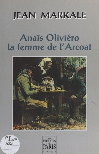 ANAIS OLIVIERO. La femme de l'Arcoat