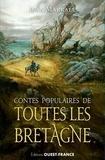 Jean Markale - Contes populaires de toutes les Bretagne.