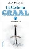 Jean Markale - Le cycle du Graal Tome 3 - Lancelot du Lac.