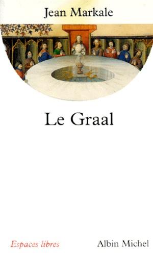 Jean Markale - Le graal.