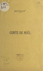 Jean Marrassé - Conte de Noël.