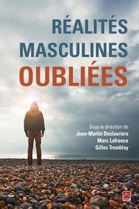 Jean-Martin Deslauriers - Réalités masculines oubliées.