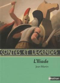 Jean Martin - L'Iliade.