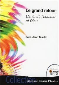 Accentsonline.fr Le grand retour - L'animal, l'homme et Dieu Image