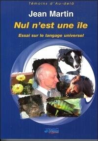 Jean Martin - Nul n'est une île.
