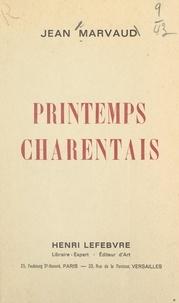 Jean Marvaud - Printemps charentais.