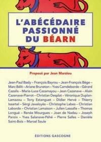 Jean Marziou et François Bayrou - L'abécédaire passionné du Béarn.