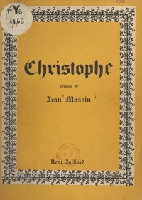 Jean Massin - Christophe - 1934-1945.