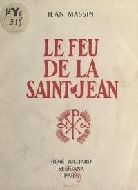 Jean Massin - Le feu de la Saint-Jean.