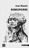 Jean Massin - Robespierre.