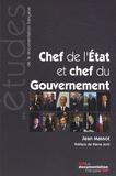 Jean Massot - Chef de l'Etat et chef du Gouvernement - La dyarchie hiérarchisée.
