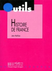 Jean Mathiex - Histoire de France.