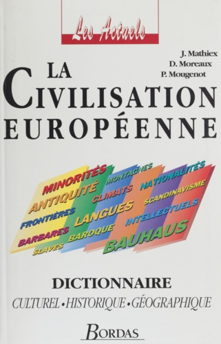 Jean Mathiex et  Moreaux - La civilisation européenne.