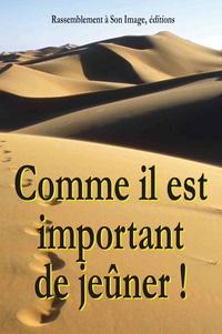 Jean Mathiot - Comme il est important de jeûner !.