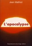 Jean Mathiot - L'apocalypse.