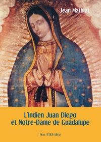 Jean Mathiot - L'indien Juan Diego et Notre-Dame de Guadalupe.